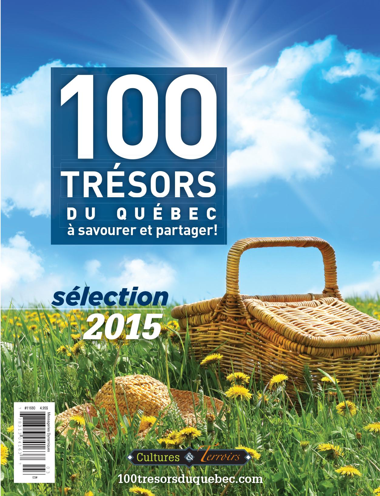 Les 100 Trésors du Québec avec Monsieur Terroirs